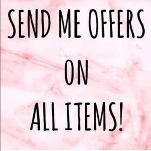 SEND OFFERS! THANK YOU!
